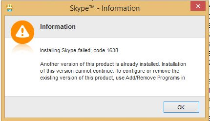 Installing Skype Failed Error Code 1638